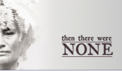Then There Were None Documentary Film